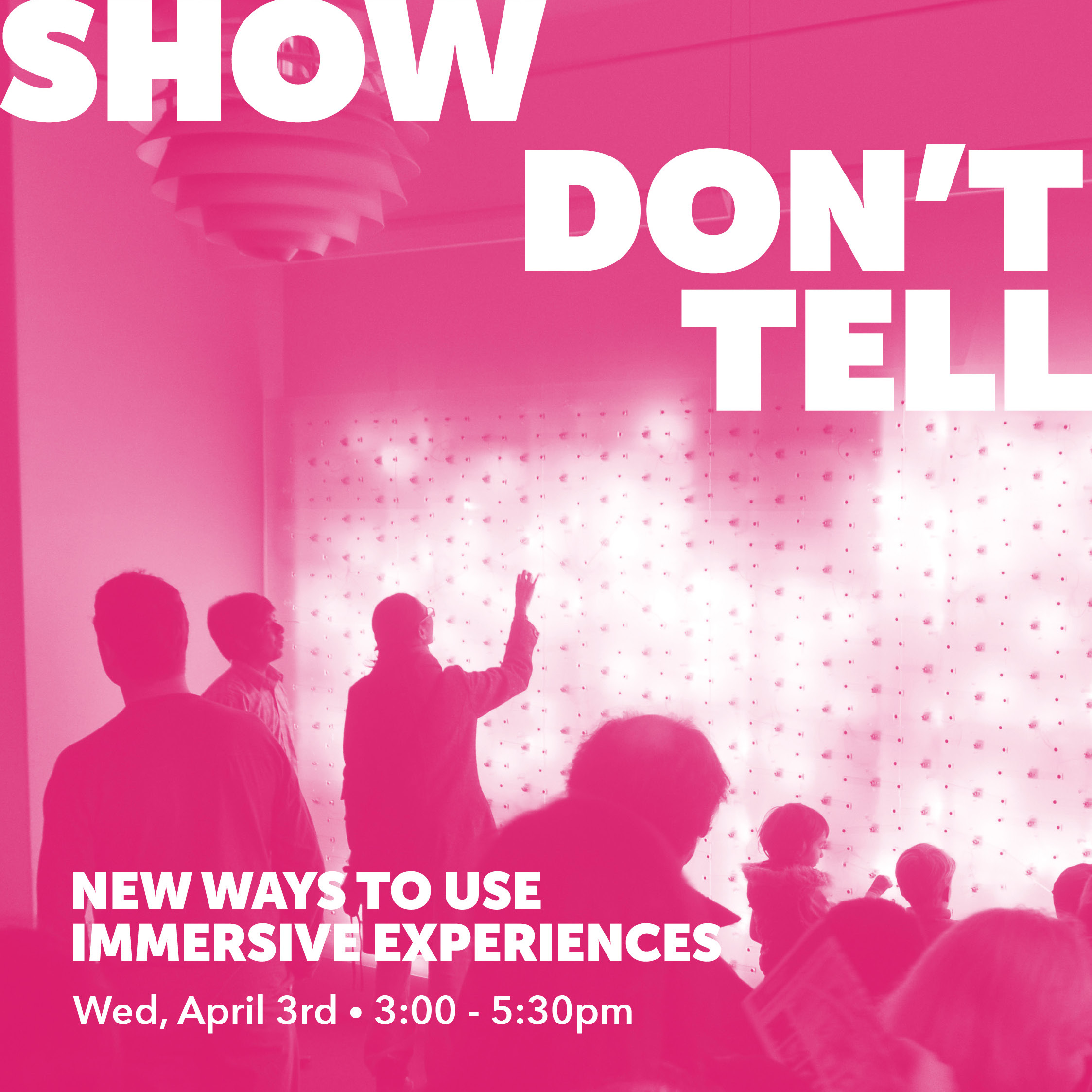 Show Don't Tell – New Ways to Use Immersive Experiences